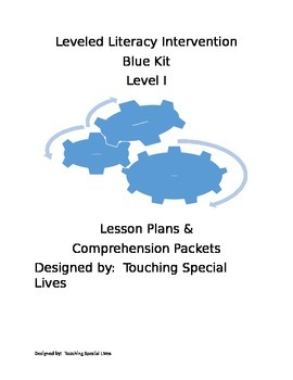 Leveled Literacy Intervention blue-level I lesson plans, 20 comprehension pgs