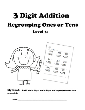 Leveled Math w/ Progress Chart: 3 Digit Addition with Regrouping Ones: Level 3