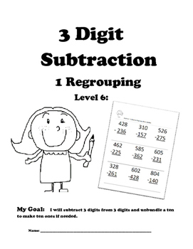 Leveled Math w/ Progress Chart: 3 Digit Subtraction with One Regrouping: Level 6