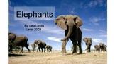 Leveled Nonfiction Text on Elephants (DRA 20/24)