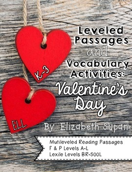 Leveled Passages and Vocabulary: Valentine's Day!