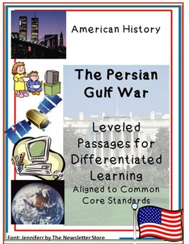 Leveled Rdg Passages for Differentiation: Persian Gulf War: Desert Storm