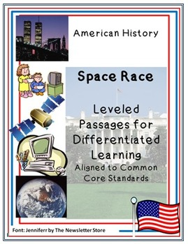 Leveled Rdg Passages for Differentiation: The Space Race: