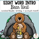 Bear Unit - Introduction to Sight Words, Craft, Leveled Reader, and More