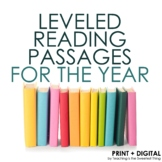 Leveled Reading Passages for the Year
