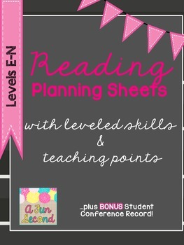 Leveled Reading Plans, Levels E-N, Student Conference Record, Reading Workshop
