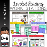 Guided Reading Leveled Work Stations - Level D (DRA 6)