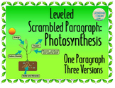 Photosynthesis: Leveled Scrambled Paragraph {One Paragraph, Three Versions}
