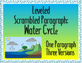Leveled Scrambled Paragraph: Water Cycle {One Paragraph, Three Versions}