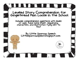 Leveled Story Comprehension for Gingerbread Man Loose in t