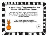 Leveled Story Comprehension for Llama Llama Misses Mama