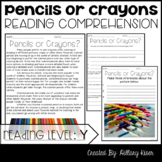 Leveled Text Y: Pencils or Crayons?