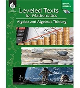 Leveled Texts for Mathematics: Algebra and Algebraic Think