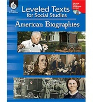 Leveled Texts for Social Studies: American Biographies (Ph