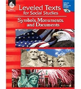 Leveled Texts for Social Studies: Symbols, Monuments, and Documents (Physical)