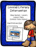 Leveled Literacy Intervention (LLI): Blue Level L - Lesson Plan Templates