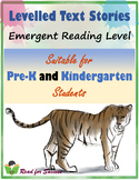 Levelled Text Stories: Emergent Reading Level