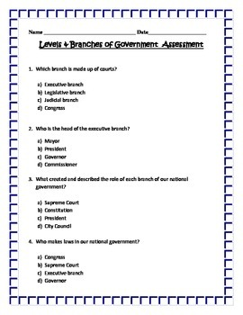 Levels and Branches of Government ASSESSMENT- 3rd SS