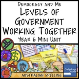 Levels of Government Working Together (Year 6 HASS)