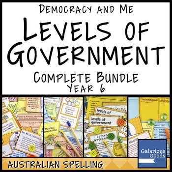Levels of Government in Australia COMPLETE BUNDLE (Year 6 HASS)