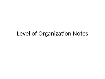 Levels of Organization Presentation