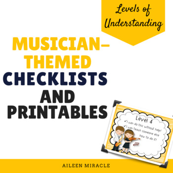 Levels of Understanding Checklist and Printables {Musician-Themed}