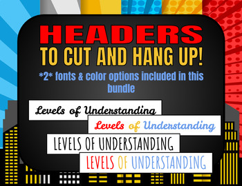 Levels of Understanding Posters (Superhero) *w/ Rubrics*