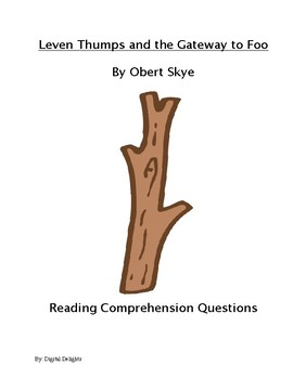 Leven Thumps and the Gateway to Foo Comprehension Questions and Test