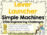 Lever Launcher - STEM Engineering Challenge - Simple Machines