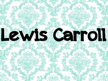 Lewis Carroll Intro