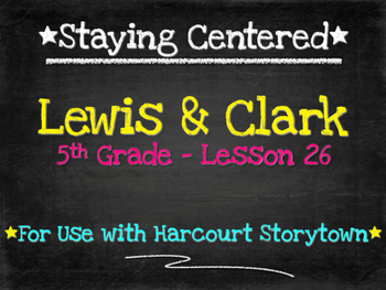Lewis & Clark 5th Grade Harcourt Storytown Lesson 26