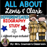 Lewis & Clark Biography Study- Differentiated for First Grade