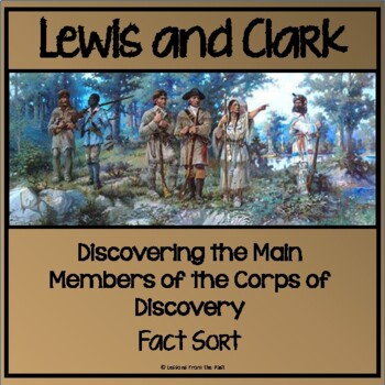 Lewis & Clark Fact Sort-Discovering the Members of the Cor