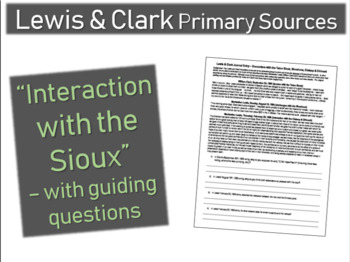Lewis & Clark Journal (interaction with Sioux, etc.) Primary Source w guiding Qs