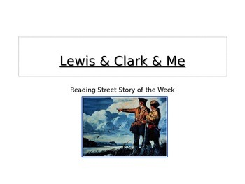 Lewis & Clark & Me