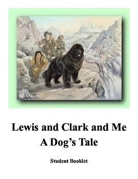 """Lewis & Clark & Me """"A Dog's Tale"""" Student Booklet Text Dependent Questions"""