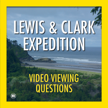 LEWIS and CLARK: Video Questions (Movie Guide)