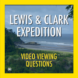 Lewis and Clark Great Journey West: Video Discussion Questions   Movie Guide