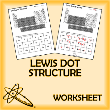 Lewis Dot Structure Worksheet by The Clever Chemist | TpT