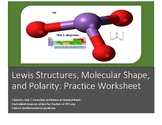 VSEPR Theory Lewis Structures, Polarity, and Molecular Shape  Practice Worsheet