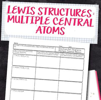 Lewis Structures for Multiple Central Atoms Chemistry Homework Worksheet