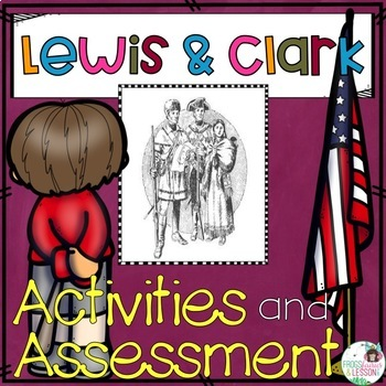 Lewis and Clark Activities and Assessment