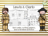 Lewis and Clark Activity Pack (fact webs/writing papers/timeline activity)