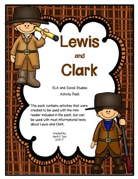 Lewis and Clark: An Integrated ELA and Social Studies Pack
