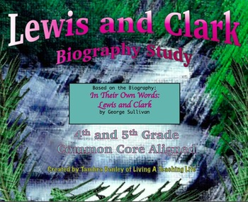 Lewis and Clark Biography Study