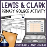 Lewis and Clark Expedition Activity   Primary Sources DBQ   Printable & Digital