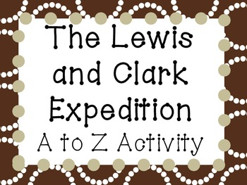 photo about Lewis Clark Printable Activities referred to as Lewis and Clark Expedition A towards Z Game