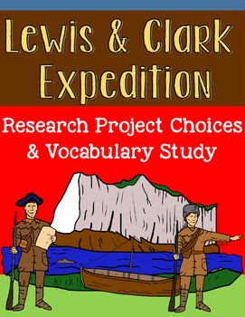 Lewis and Clark Expedition Integrated Research Project