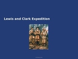 Lewis and Clark Expedition - Power Point History Facts Pictures 19 Slides