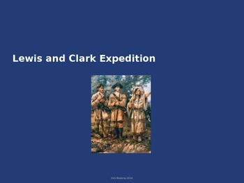 Lewis and Clark Expedition - Power Point History Facts Pic